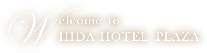 Welcome to HIDA HOTEL PLAZA